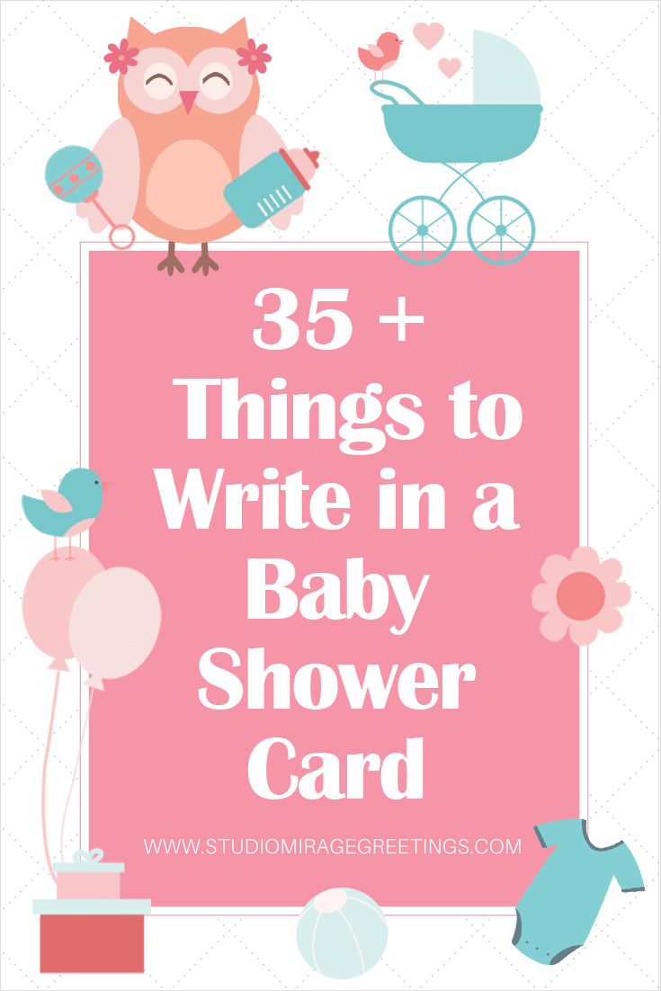 35 Things To Write In A Baby Shower Greeting Card.